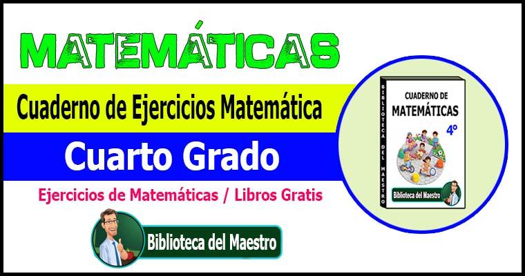 Cuaderno De Ejercicios Matemática Cuarto Grado