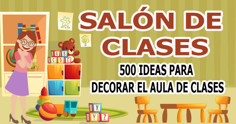 500 ideas para decorar tu sal n de clases biblioteca del for Ideas para decorar tu salon