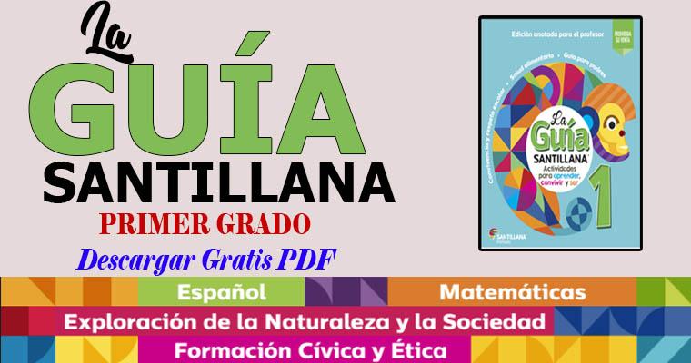 Descarga La Guía Santillana 1 Grado En Pdf Biblioteca Del Maestro